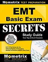 Emt Basic Exam Secrets: EMT-B Test Review for the National Registry of Emergency Medical Technicians (NREMT) Basic Exam