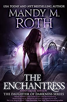 The Enchantress: Anniversary Edition (Daughter of Darkness Book 2) by [Roth, Mandy M.]