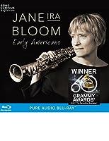 Early Americans ~ジェーン・アイラ・ブルーム:作品集[Blu-ray Audio]