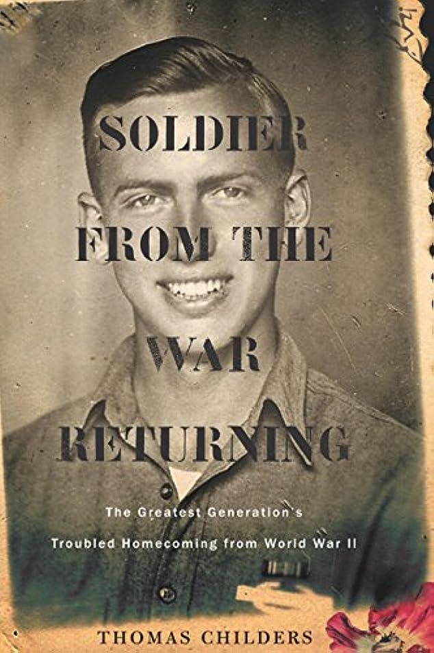 縁石人気今後Soldier from the War Returning (English Edition)