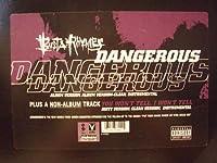 Dangerous / You Won't Tell I Won't Tell [12 inch Analog]