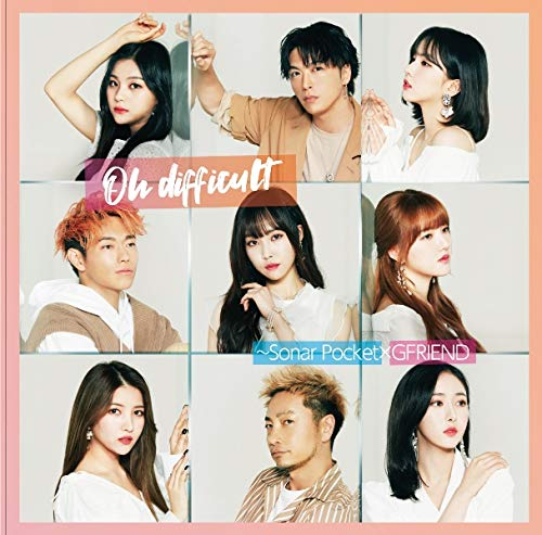 Oh difficult ~Sonar Pocket×GFRIEND