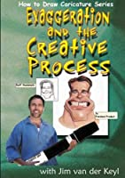 Exaggeration and the Creative Process