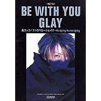 バンドピース GLAY/BE WITH YOU (Band piece)