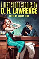 7 best short stories by D. H. Lawrence