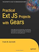 Practical Ext JS Projects with Gears (Expert's Voice in Web Development) [並行輸入品]