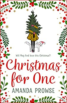 Christmas for One: A feel-good festive romance from the number 1 bestseller by [Prowse, Amanda]
