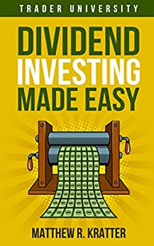 Dividend Investing Made Easy by [Kratter, Matthew R.]