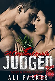 Judged Christmas (Second Chance Romance Book 7) by [Parker, Ali]