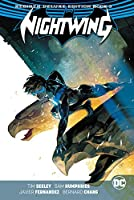 Nightwing: The Rebirth Deluxe Edition Book 3 (Nightwing - the Rebirth)