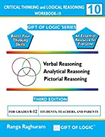 Critical Thinking and Logical Reasoning: For Grades 6-12 (Gift of Logic)