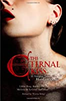 The Eternal Kiss: 12 Vampire Tales of Blood and Desire