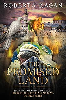 [Kagan, Roberta]のThe Promised Land (All My Love, Detrick Series) (All My Love Detrick)
