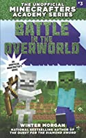 Battle in the Overworld (Minecrafters Academy)