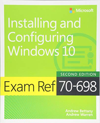 Download Exam Ref 70-698 Installing and Configuring Windows 10 (2nd Edition) 1509307842