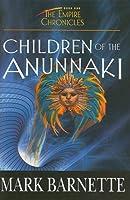 Children of the Anunnaki (Empire Chronicles)