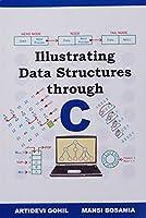 Ilustrating Data Structures Through C