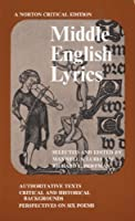 Middle English Lyrics (Norton Critical Editions) by Unknown(1974-01-17)