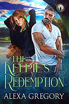 The Kelpie's Redemption: Federal Paranormal Unit by [Gregory, Alexa ]