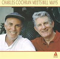 Charles Cochran Meets Bill May