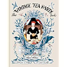 The Vintage Tea Party Book