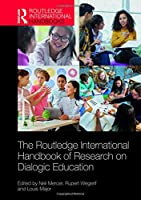 The Routledge International Handbook of Research on Dialogic Education (Routledge International Handbooks of Education)