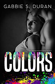 Colors (The Dragon Knights Book 2) by [Duran, Gabbie S.]
