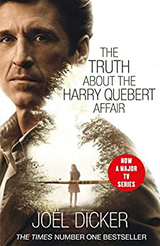 The Truth about the Harry Quebert Affair by [Dicker, Joël]