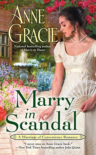 Marry in Scandal (Marriage of Convenience Book 2) by [Gracie, Anne]