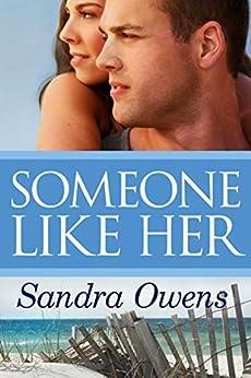 Someone Like Her (A K2 Team Novel) by [Owens, Sandra]