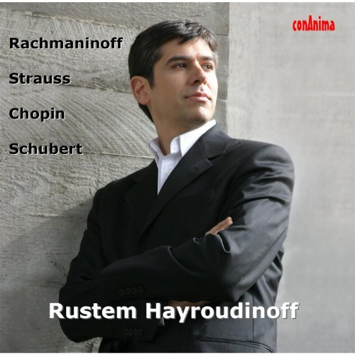 Rustem Hayroudinoff Plays Rachmaninoff Strauss Cho