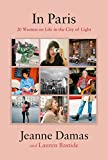 In Paris: 20 Women on Life in the City of Light (English Edition) 画像