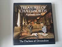 Treasures of Chatsworth: A Private View