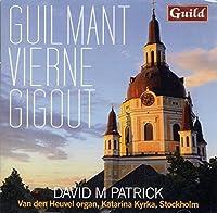 Guilmant: Organ Sonatas