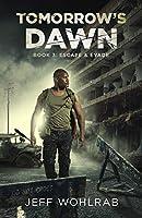 Escape and Evade (Tomorrow's Dawn)