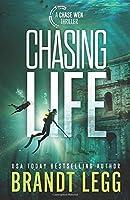 Chasing Life (CHASE WEN THRILLER)