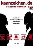 MP3付 ファウストとメフィストと学ぶドイツ文化8章プラスエクストラ-kennzeichen.de Faust und Mephisto