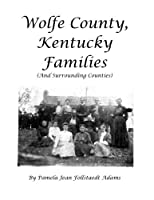 Wolfe County Kentucky Families (And Surrounding Areas) [並行輸入品]