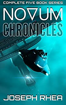 [Rhea, Joseph]のNovum Chronicles: (The Complete Novum Series) (English Edition)