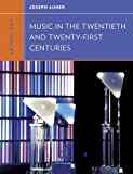 Anthology for Music in the Twentieth and Twenty-First Centuries (Western Music in Context: A Norton History)