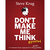 Don't Make Me Think, Revisited: A Common Sense Approach to W…
