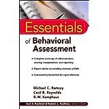 Essentials of Behavioral Assessment (Essentials of Psychological Assessment Book 59)