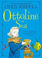 Ottoline at Sea by Chris Riddell(2015-02-26)