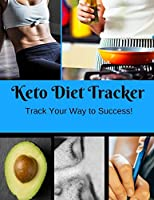 Keto Diet Tracker: Track Your Way to Success!