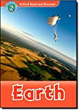 Earth (Oxford Read and Discover: Level 1)