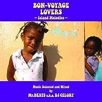 Bon-Voyage Lovers Music by DJ Celory (2014-04-23)