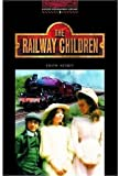 The Railway Children: Stage 3: 1,000 Headwords (Oxford Bookworms)
