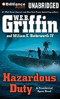 Hazardous Duty (Presidential Agent)