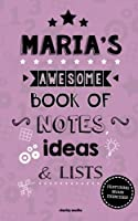 Maria's Awesome Book of Notes, Lists & Ideas: Featuring Brain Exercises!
