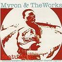 Myron The Works (feat. Meshell Ndegeocello Robert Glasper)